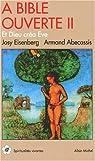 A Bible ouverte, tome 2 : Et Dieu créa Eve par Eisenberg