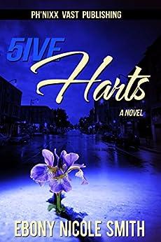 5IVE HARTS by [Smith, Ebony Nicole]