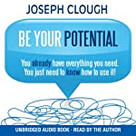 Be Your Potential | Joseph Clough