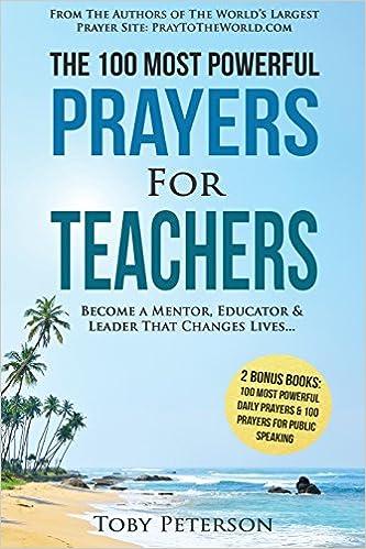 Prayer | The 100 Most Powerful Prayers for Teachers | 2