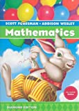SCOTT FORESMAN ADDISON WESLEY MATH 2008 STUDENT EDITION (CONSUMABLE)    GRADE 1