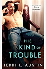 His Kind of Trouble (Beauty and the Brit Book 2) Kindle Edition