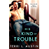 His Kind of Trouble (Beauty and the Brit Book 2)