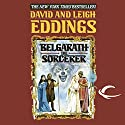 Belgarath the Sorcerer Hörbuch von David Eddings, Leigh Eddings Gesprochen von: Cameron Beierle