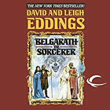 Belgarath the Sorcerer Audiobook by David Eddings, Leigh Eddings Narrated by Cameron Beierle