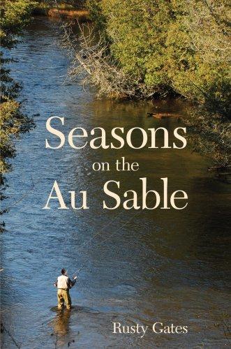 Seasons on the Au Sable