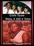 Girls Tyme - Making a Child of Destiny