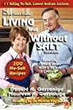 Living Well Without Salt, Donald A. Gazzaniga and Maureen A. Gazzaniga, 1886571279