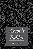 Aesop's Fables (Illustrated)