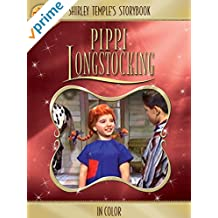 Shirley Temple's Storybook: Pippi Longstocking (in Color)