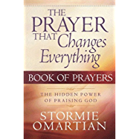 The Prayer That Changes Everything® Book of Prayers (English Edition)