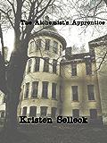The Alchemist's Apprentice (The Birch Harbor Series Book 4)