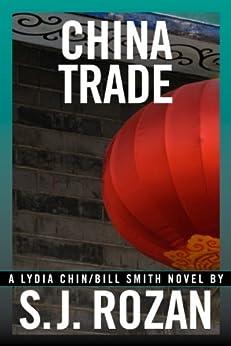 CHINA TRADE (Lydia Chin and Bill Smith Book 1) by [Rozan, SJ]