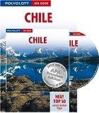 Polyglott APA Guide Chile - Osterinsel - Buch mit DVD: Premium Edition
