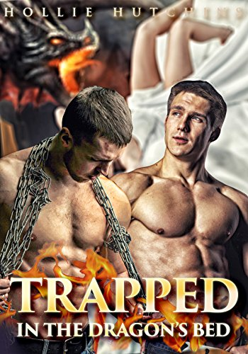 Trapped In The Dragon's Bed (The Criminal Dragons' Property Series Book 1)