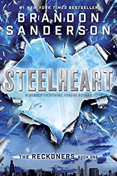 Steelheart (Reckoners Book 1) by [Sanderson, Brandon]