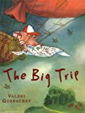 The Big Trip, Valeri Gorbachev, 0399239650