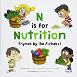 Journey through a colorful alphabet of fruits, vegetables and more with N is for Nutrition! N is for Nutrition takes several adorable kids on a farm-to-table exploration, as they learn about plant-based food and nutrition. For children aged 4 to 8, t...