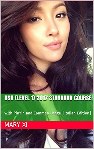 hsk-level-1-2017-standard-course-with-pinyin-and-common-usage-italian-edition-foundation-series-for-