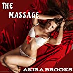 The Massage | Akira Brooks