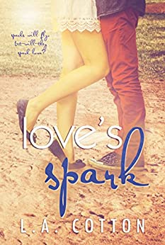 Love's Spark (Fate's Love Book 2) by [Cotton, L. A.]