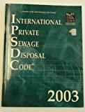 International Private Sewage Disposal Code 2003, , 1892395711