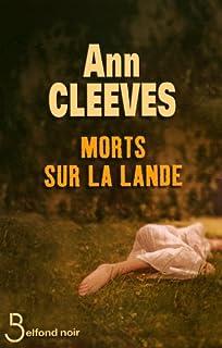 Morts sur la lande, Cleeves, Ann