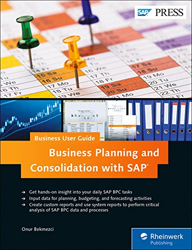 SAP BPC (Business Planning and Consolidation): Business User Guide (SAP PRESS)