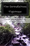 img - for The Serendipitous Tightrope: The Tampa Bay Area Writing Project 2013 Anthology book / textbook / text book