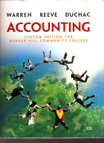 Accounting (Accounting, 22e Custom edition for Bunker Hill Community College)