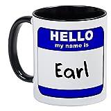CafePress - Hello My Name Is Earl Mug - Unique Coffee Mug, Coffee Cup