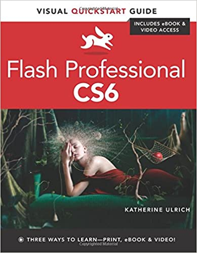 Flash professional cs6 visual quickstart guide katherine ulrich flash professional cs6 visual quickstart guide katherine ulrich 9780321832191 amazon books fandeluxe Image collections
