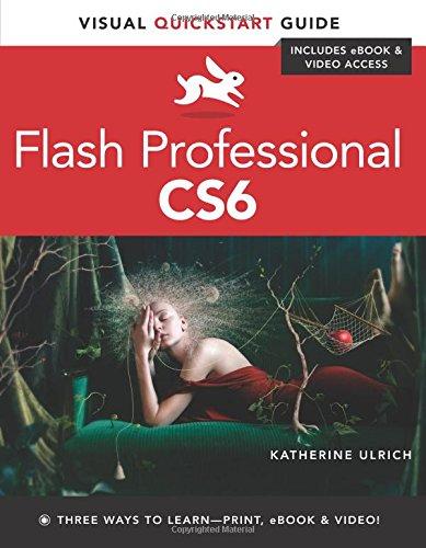 Flash Professional CS6: Visual QuickStart Guide by Peachpit Press