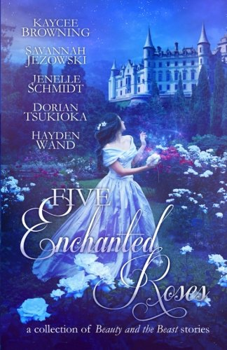 Five Enchanted Roses