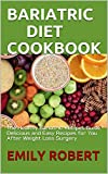 BARIATRIC DIET COOKBOOK: The Healthy Bariatric