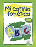 Mi cartilla fonética (Spanish Edition)