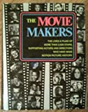 img - for The Movie Makers book / textbook / text book