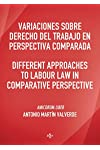 https://libros.plus/variaciones-sobre-derecho-del-trabajo-en-perspectiva-comparada-different-approaches-to-labour-law-in-comparative-perspective-amicorum-liber-antonio-martin-valverde/