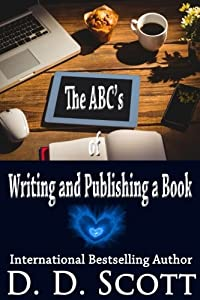 The ABC's of Writing and Publishing a Book (Writing-for-Publication) (Volume 1)