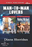 Man-to-Man Lovers, Diana Sheridan, 1622420128