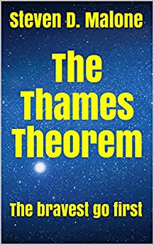 The Thames Theorem by [Malone, Steven D.]