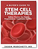 A Buyer's Guide to Stem Cell Therapies: Safely Choose the Right Regenerative Treatment for You