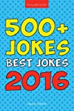 Jokes: Best Jokes 2016: Funny Books to Make you LOL
