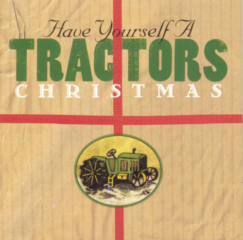 - Have Yourself A Tractors Christmas