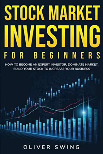 512Qo8kPQ0L - Stock Market Investing For Beginners: How To Become an Expert Investor, Dominate Market, Build Your Stock To Increase Your Business