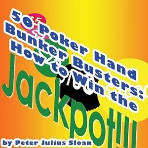 50 Poker Hand Bunker Busters Audiobook