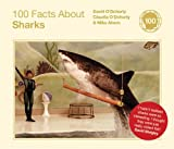 100 Facts about Sharks, David O'Doherty and Claudia O'Doherty, 0224086766
