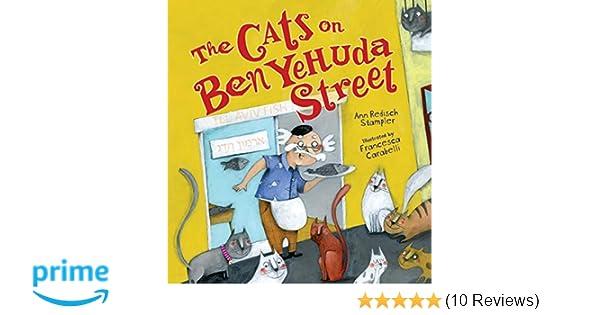 The Cats On Ben Yehuda Street Ann Redisch Stampler Francesca