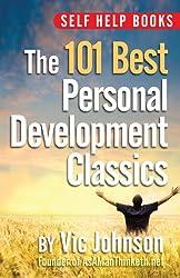 Self Help Books: The 101 Best Personal Development Classics (English Edition)