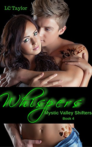 Whispers: Book Four (Mystic Valley Shifters 4)